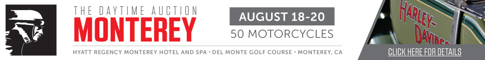Motorcycle Auction at Hyatt Regency Monterey Hotel and Spa - Del Monte Golf Course in Monterey, CA August 18-20, 2016